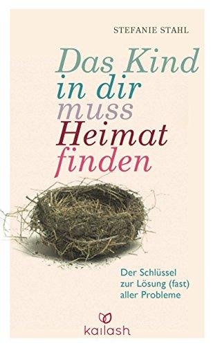 Buch Cover für Das Kind in dir muss Heimat finden