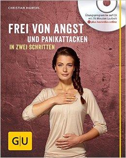 Buch Cover für Frei von Angst und Panikattacken in zwei Schritten mit CD GU Multimedia