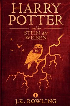 Buch Cover für Harry Potter und der Stein der Weisen (Die Harry-Potter-Buchreihe 1)