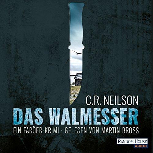Hörbuch Cover für Das Walmesser - Ein Färöer-Krimi (Gekürzt)