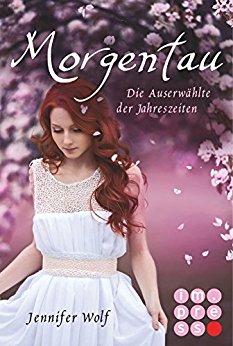 Buch Cover für Morgentau. Die Auserwählte der Jahreszeiten (Teil 1) (Geschichten der Jahreszeiten)