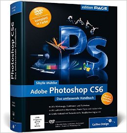 Buch Cover für Adobe Photoshop CS6: Das umfassende Handbuch - auch zu Photoshop CS6 Extended Galileo Design