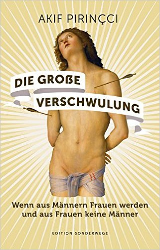 Buch Cover für Die große Verschwulung. Wenn aus Männern Frauen werden und aus Frauen keine Männer