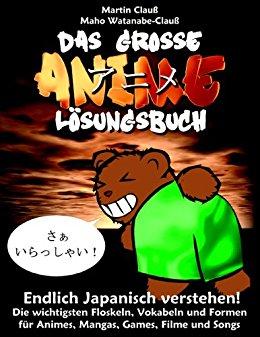 Buch Cover für Das große Anime Lösungsbuch:Endlich Japanisch verstehen!