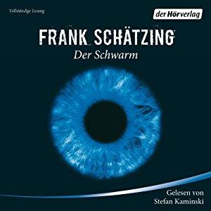Hörbuch Cover für Der Schwarm