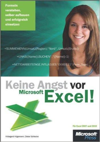 Buch Cover für Keine Angst vor Microsoft Excel! Formeln verstehen, selber aufbauen und erfolgreich einsetzen