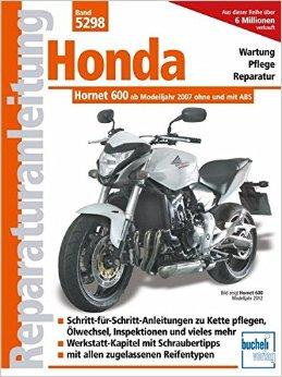 Buch Cover für Reparaturanleitungen: Honda Hornet 600 PC 41 : Einspritzer ohne und mit ABS ab Modelljahr 2007