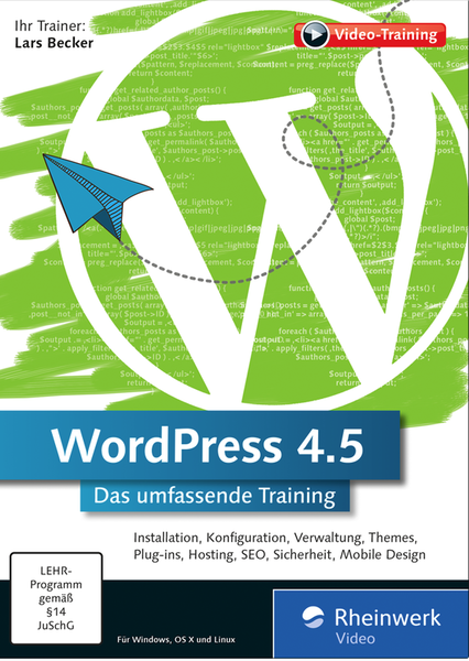 Video Kurs Hardcover für Rheinwerk WordPress 4.5 Das umfassende Training