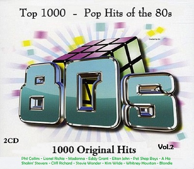 Top 1000 - Pop Hits of the 80s Vol 2 (2CD) (2017)