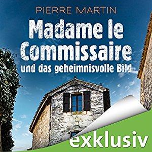 Hörbuch Cover Madame le Commissaire und das geheimnisvolle Bild Isabelle Bonet 4