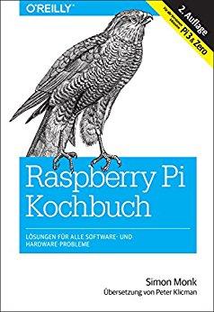 Buch Cover für Raspberry-Pi-Kochbuch: Lösungen für alle Software- und Hardware-Probleme. Für alle Versionen inklusive Pi 3 & Zero (Animals)