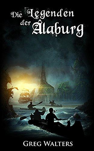Buch Cover für Die Legenden der Alaburg (Die Farbseher Saga 2)