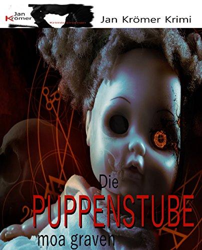 Buch Cover für Die Puppenstube - Psychothriller - Das Grauen in Kinderzimmern