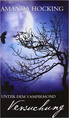 ebook Cover for Unter dem Vampirmond - Versuchung: Band 1