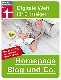 Buch Cover für Homepage, Blog und Co.: Der beste Weg zur eigenen Website (Digitale Welt für Einsteiger)