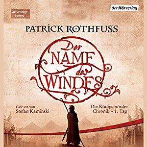 Hörbuch Cover Der Name des Windes Die Königsmörder-Chronik 1