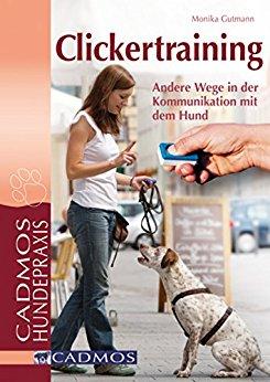 Buch Cover für Clickertraining: Andere Wege in der Kommunikation mit dem Hund (Haltung und Erziehung)
