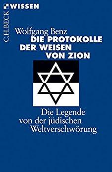 Buch Cover für Die Protokolle der Weisen von Zion: Die Legende von der jüdischen Weltverschwörung (Beck'sche Reihe)