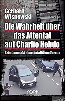 Buch Cover für Die Wahrheit über das Attentat auf Charlie Hebdo