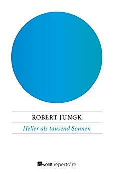 Buch Cover für Heller als tausend Sonnen: Das Schicksal der Atomforscher