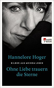 Buch Cover für Ohne Liebe trauern die Sterne: Bilder aus meinem Leben