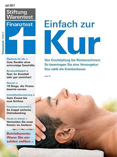 magazine Stiftung Warentest Finanztest Magazin Juli No 07 2017