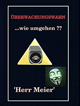 Buch Cover für Ãœberwachungswahn: ...wie umgehen ?? by Herr Meier