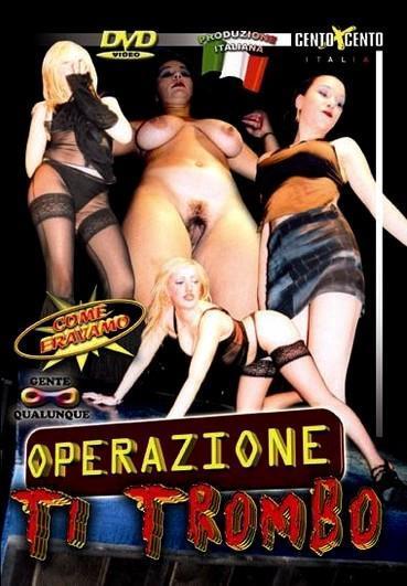 Operazione Ti Trombo Cover
