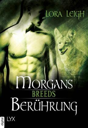 Lora Leigh - Breeds 17.5 - Morgans Berührung