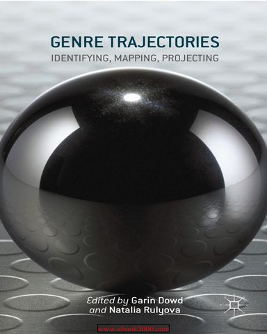 : Genre Trajectories Identifying Mapping Projecting