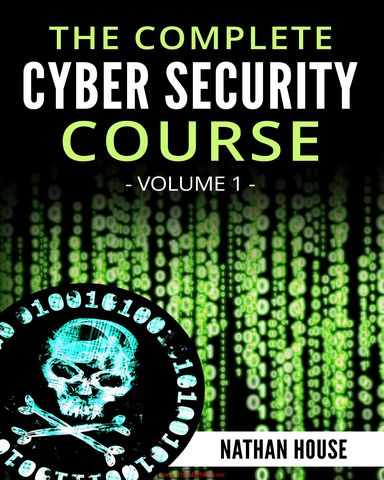 : The Complete Cyber Security Course Hacking Exposed