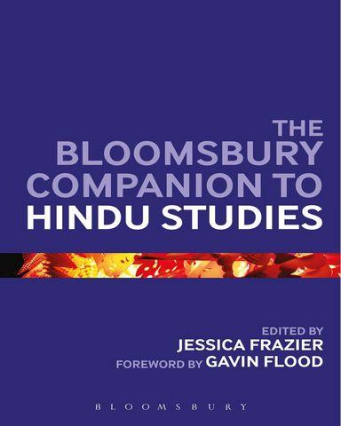 : The Bloomsbury Companion to Hindu Studies