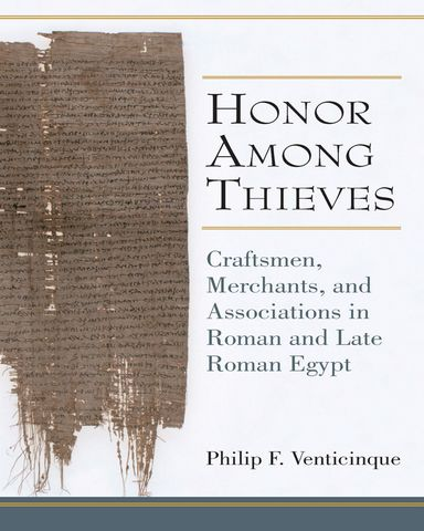 : Honor Among Thieves Craftsmen Merchants and Associations in Roman