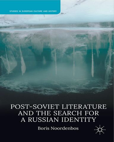 : Post Soviet Literature and the Search for a Russian Identity