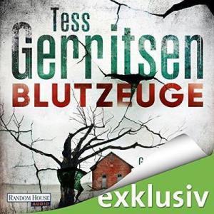 Tess Gerritsen Blutzeuge ungekuerzt