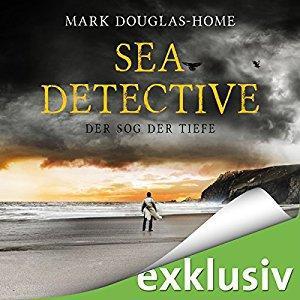 Mark Douglas Home Sea Detective 2 Der Sog der Tiefe ungekuerzt