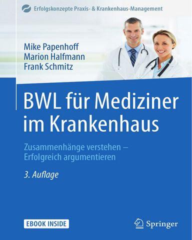 BWL.fuer.Mediziner.im.Krankenhaus.Zusammenhaenge.verstehen.Erfolgreich.argumentieren