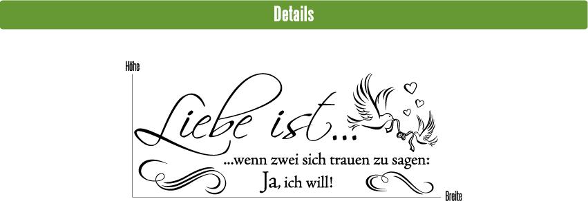 ich will Liebe ist Ja Wandspruch Hochzeit Jahrestag Wandaufkleber WandTattoo